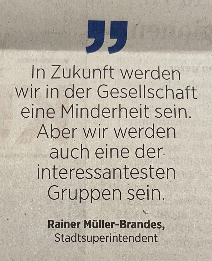 Zitat des Stadtsuperintendenten Müller-Brandes